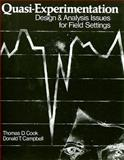 Quasi-Experimentation : Design and Analysis Issues for Field Settings, Cook, Thomas D., 0395307902