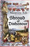 Shroud of Dishonour, Maureen Ash, 0425237907