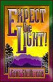Expect the Light!, Gene Shelburne, 0899007902