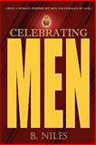 Celebrating Men, B. Niles, 1453857907
