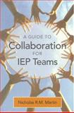 Collaboration in Iep Meetings, Martin, Nicholas R.M., 155766790X