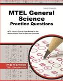 MTEL General Science Practice Questions : MTEL Practice Tests and Exam Review for the Massachusetts Tests for Educator Licensure, MTEL Exam Secrets Test Prep Team, 1627337903