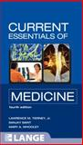 Current Essentials of Medicine, Tierney, Lawrence and Saint, Sanjay, 0071637907