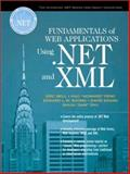 Fundamentals of Web Applications Using .Net and XML, Soong, Ed, 0130417904