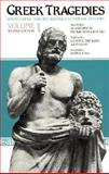 Greek Tragedies, Aeschylus, Sophocles, Euripides, 0226307905