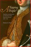 A Topping People : The Rise and Decline of Virginia's Old Political Elite, 1680-1790, Evans, Emory G., 0813927900