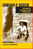 Edward P. Dozier : The Paradox of the American Indian Anthropologist, Norcini, Marilyn, 0816517908