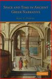 Space and Time in Ancient Greek Narrative, Purves, Alex C., 1107647908