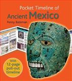 Pocket Timeline of Ancient Mexico, Penny Bateman, 1566567904