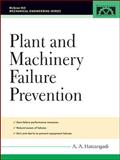 Plant and Machinery Failure Prevention 9780071457910