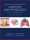 Laboratory Exercises in Anatomy and Physiology with Cat Dissections, Tortora, Gerard J. and Amitrano, Robert J., 0130477915