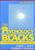 The Psychology of Blacks, White, Joseph L. and Parham, Thomas A., 0137337914