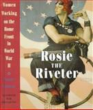 Rosie the Riveter, Penny Colman, 0517597918