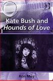 Kate Bush and Hounds of Love, Moy, Ron, 0754657914