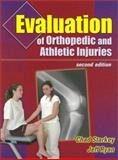 Evaluation of Orthopedic and Athletic Injuries, Starkey, Chad and Ryan, Jeff, 0803607911