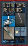 Electric Power Distribution Handbook, Short, Tom, 0849317916