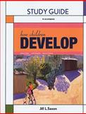 How Children Develop, Saxon, Jill, 142921791X