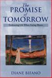 The Promise of Tomorrow, Diane Bifano, 1493197916
