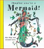 Imagine You're a Mermaid, Meg Clibbon, 1550377914