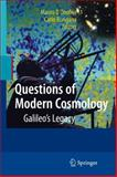 Questions of Modern Cosmology : Galileo's Legacy, , 3642007910
