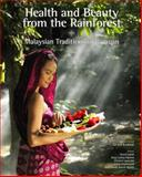 Health and Beauty from the Rainforest, Hood Salleh, 9814217913