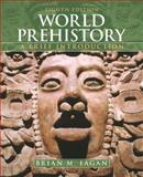 World Prehistory : A Brief Introduction, Fagan, Brian M., 0205017916