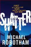 Shatter, Michael Robotham, 0385517912