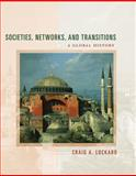 Societies, Networks, and Transitions : A Global History, since 1450, Lockard, Craig A., 0547047916