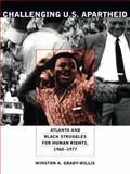 Challenging U. S. Apartheid, Winston A. Grady-Willis, 0822337916