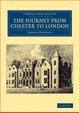 The Journey from Chester to London, Pennant, Thomas, 1108067913