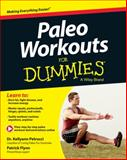 Paleo Workouts for Dummies, Kellyann Petrucci and Patrick Flynn, 1118657918