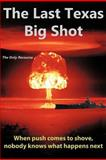 The Last Texas Big Shot, Tom Talley, 1468127918