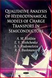 Qualitative Analysis of Hydrodynamical Models of Charge Transport in Semiconductors, Blokhin, A. M. and Mishchenko, E. V., 1617617911