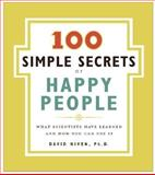 100 Simple Secrets of Happy People, David Niven, 0061157910