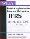 Wiley IFRS : Practical Implementation Guide and Workbook, Mirza, Abbas A. and Holt, Graham, 0470647914
