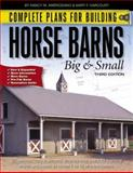 Complete Plans for Building Horse Barns Big and Small, Nancy W. Ambrosiano and Mary F. Harcourt, 0914327917