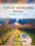 Path of the Blessing Bible Study, Tasha Johnson, 1477647910
