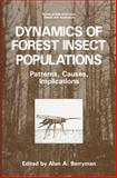 Dynamics of Forest Insect Populations : Patterns, Causes, Implications, , 1489907912
