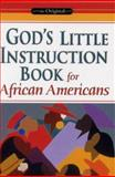 God's Little Instruction Book for African Americans, James S. Bell and Stan Cambell, 1562927914