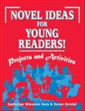 Novel Ideas for Young Readers!, Katherine Wiesolek Kuta and Susan Zernial, 156308791X