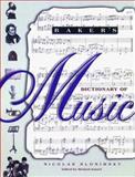Baker's Dictionary of Music, Nicolas Slonimsky, Richard Kassel, 0028647912