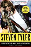 Does the Noise in My Head Bother You?, Steven Tyler, 0061767913