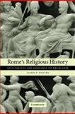 Rome's Religious History : Livy, Tacitus and Ammianus on Their Gods, Davies, Jason P., 0521047919