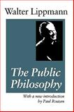 The Public Philosophy, Lippmann, Walter, 0887387918