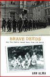 Brave Deeds, Ann Alma, 0888997914