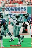 The Dallas Cowboys Football Team, William W. Lace, 0894907913