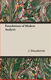 Foundations of Modern Analysis, J. Dieudonne, 1406727911