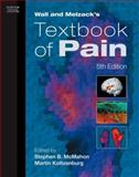Wall and Melzack's Textbook of Pain, McMahon, Stephen and Koltzenburg, Martin, 0443067910