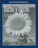 Dicho y Hecho : Beginnins Spanish, Potowski, Kim and Dawson, Laila M., 0470937912