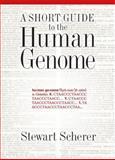 A Short Guide to the Human Genome, Stewart Scherer, 0879697911